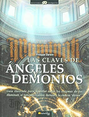 Las Claves de Angeles y Demonios 9788497632171
