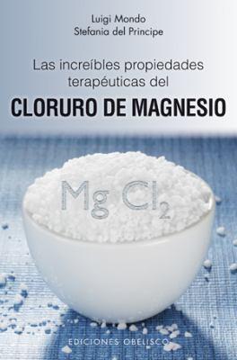 Las Increibles Propiedades del Magnesio 9788497776837
