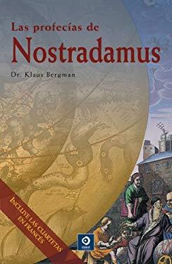 Las Profecias de Nostradamus 9788497648523