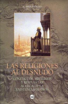Las Religiones Al Desnudo 9788496129337