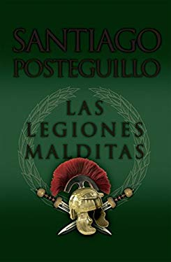 Las Legiones Malditas = Chamned Legions 9788498725414