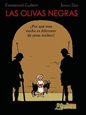 Las olivas negras 1 / Black Olives: Por Que Esta Noche Es Diferente De Otras Noches? (Spanish Edition) - Sfar, Joann