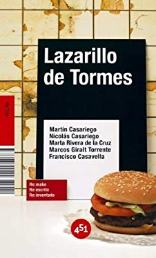 Lazarillo de Tormes (451 Re:) (Spanish Edition) - Martin Casariego Cordoba, Nicolas Casariego, Marcos Giralt T