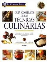 Le Cordon Bleu Guia Completa de Las Tecnicas Culinarias