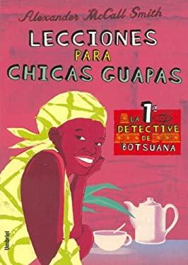 Lecciones Para Chicas Guapas: Morality for Beautiful Girls 9788495618405