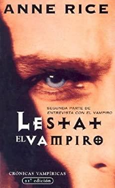 Lestat - El Vampiro / Bolsillo = The Vampire Lestat 9788495501660