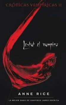 Lestat el Vampiro = The Vampire Lestat 9788498721829