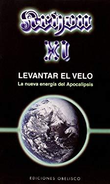 Levantar el Velo: El Nueva Energia del Apocalipsis 9788497773454