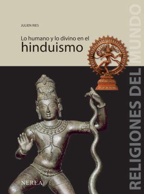 Lo Humano y Lo Divino En El Hinduismo 9788496431379