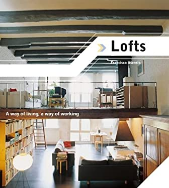 Lofts: A Way of Living, a Way of Working 9788495692672