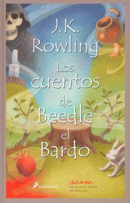 Los Cuentos de Beedle el Bardo = The Tales of Beedle the Bard 9788498381962