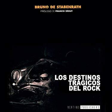 Los Destinos Tragicos del Rock 9788495709073