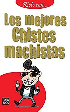 Los Mejores Chistes Machistas 9788499170817