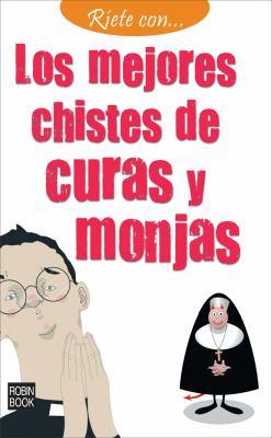 Los Mejores Chistes de Curas y Monjas 9788499171159