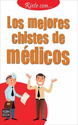 Los Mejores Chistes de Medicos 9788499171029