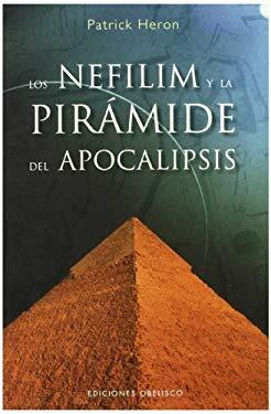 Los Nefilim y la Piramide del Apocalipsis 9788497774277