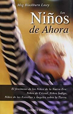 Los Ninos de Ahora 9788497774444
