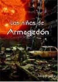 Los Ninos de Armagedon = Armageddon's Children 9788496929234