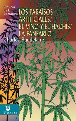 Los Paraisos Artificiales/El Vino y el Hachis/La Fanfarlo 9788497644648