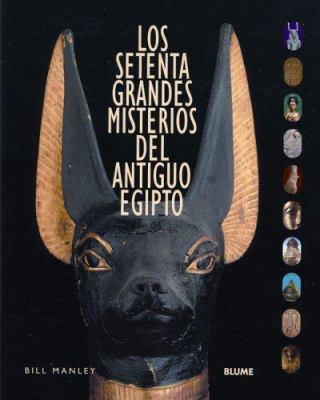 Los Setenta Grandes Misterios del Antiguo Egipto 9788495939913