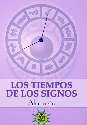 Los Tiempos de Los Signos 9788495645715
