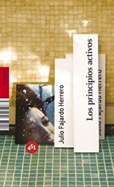 Los principios activos (Spanish Edition) - Julio Fajardo Herrero