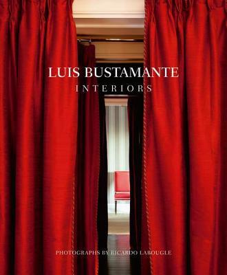 Luis Bustamante: Interiors 9788495241887