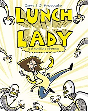 Lunch Lady y El Cyborg Sustituto 9788499181271