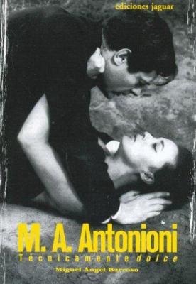 M.A. Antonioni Tecnicamente Dolce 9788496423312