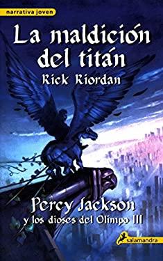 Maldicion del Titan = The Titans Curse 9788498382921