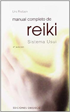 Manual Completo de Reiki - Sistema Usui 9788497771504