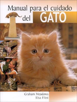 Manual Para El Cuidado del Gato 9788497646758