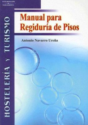 Manual Para Regiduria de Pisos 9788497324915