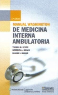 Manual Washington de Medicina Interna Ambulatoria 9788496921887