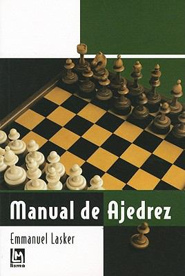 Manual de Ajedrez = How to Play Chess 9788495677549