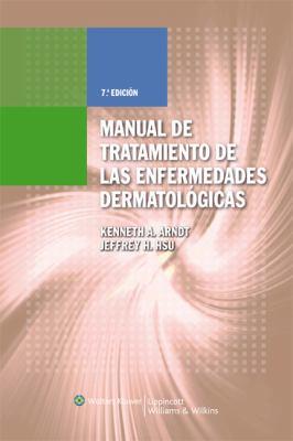 Manual de Tratamiento de las Enfermedades Dermatologicas 9788496921269