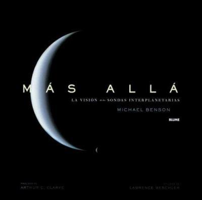Mas Alla: La Vision de Las Sondas Interplanetarias 9788495939760