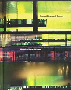 Massimiliano Fuksas: Ferrari Research Center 9788495951960