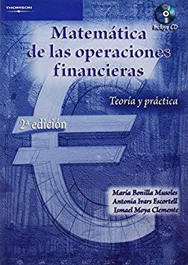 Mateamtica de las Operaciones Financieras: Teoria y Practica [With CD-ROM] 9788497323734