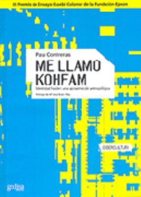 Me Llamo Kohfan 9788497840071
