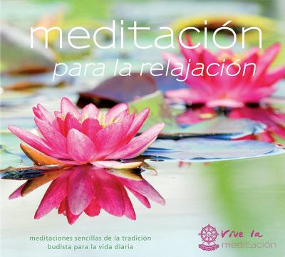 Meditacion Para La Relajacion