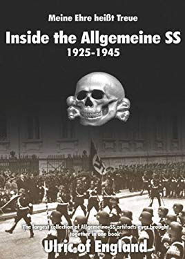 Inside the Allgemeine SS 1925-1945 9788496658332