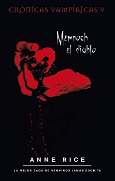 Memnoch el Diablo = Memnoch the Devil 9788498722093
