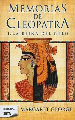 Memorias de Cleopatra: Le Reina del Nilo 9788498724196