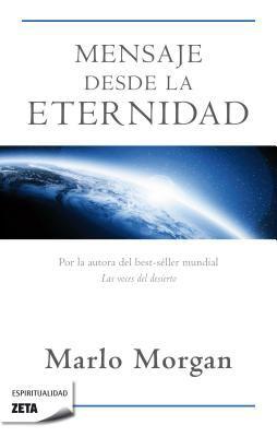 Mensaje Desde la Eternidad = Message from Forever 9788498722925