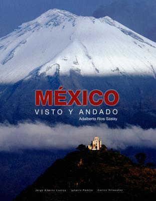 Mexico: Visto y Andado 9788497851237