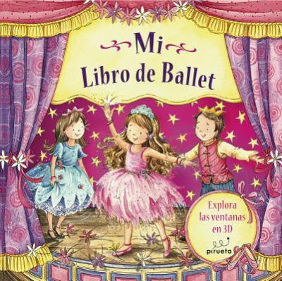 Mi Libro de Ballet = My Ballet Book 9788492691050