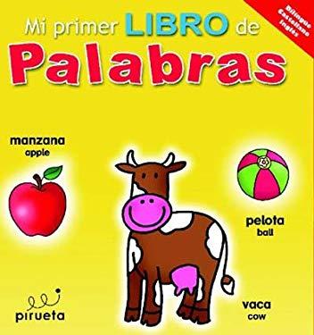 Mi Primer Libro de Palabras = My First Words Book
