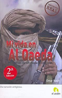 Mi Vida en al Qaeda 9788493575878