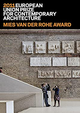 Mies Van Der Rohe Award 2011: European Union Prize for Contemporary Architecture 9788492861767